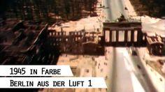 Flug über das zerstörte Berlin 1945 (in Farbe), Teil 1