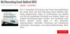 BLS Recruiting Event Südtirol 2013, Video: http://www.suedtirolcareer.com/2013/11/bls-recruitung-event-sudtirol-2013.html