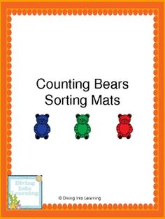 Counting Bears- Sorting Mats WMELS 4 Children sort colored bear counters by color on to these mats.  This one is FREE!