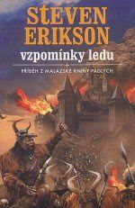Vzpomínky ledu / Malazská Kniha padlých --- LEGIE - databáze knih Fantasy a Sci-Fi Steven Erikson, Sci Fi, Comic Books, Fantasy, Comics, Reading, Author, Science Fiction, Reading Books