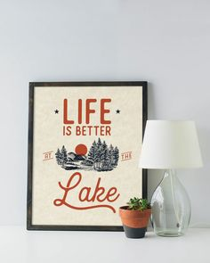 Lake House Print - Life is better at the lake - wall decor poster cabin cottage rustic camping nature sign forest woods retro vintage style Art & Collectibles Prints lake house decor lake house print lake house art retro lake house lake cottage art lake house sign lake house quote lake decor lake gift vacation home decor vacation home print life is better at the lake by BokehEverAfter