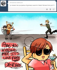 Lol XD Germany always having Feliciano is like free daycare for Romano