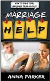 Free Kindle Book -   Marriage Help: How To Save Your Marriage From Divorce (Marriage Help, Marriage Counseling, Marriage Advice) Check more at http://www.free-kindle-books-4u.com/parenting-relationshipsfree-marriage-help-how-to-save-your-marriage-from-divorce-marriage-help-marriage-counseling-marriage-advice/