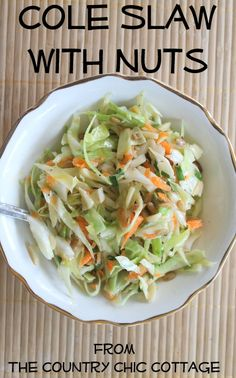 Cole Slaw with Nuts -- a great vinegar based slaw with some crunch!  Get the recipe by clicking the picture.