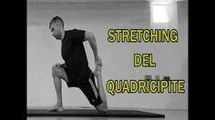 Stretching Parte 7: Quadricipiti