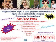 Fat Free Pack:  Programa intensivo personalizado para la pérdida de peso (en GRASA),  sin perder tiempo y dinero.