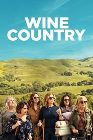 Watch Streaming Wine Country : Movies Online A Group Of Friends Head To The Land Of Oaky Chardonnays And Big, Bold Cabernet Sauvignons For One. Movies 2019, Sci Fi Movies, Hd Movies, Movies To Watch, Movies Online, Movie Tv, Film Watch, Men In Black, Cherry Jones