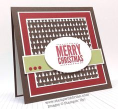 SU! Stamp Sets: Merry Everything Papers: Early Espresso, Cherry Cobbler, Pear Pizzazz, Whisper White, Trim the Tree Designer Series Paper Stack, Whisper White Note Card Inks: Cherry Cobbler - Brian King