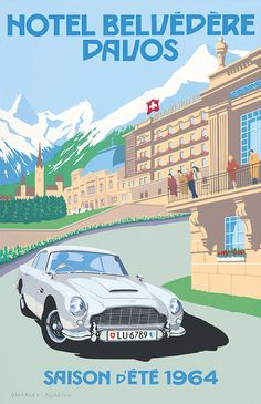 PEL407: 'Aston Martin DB5 – Hotel Belvédère, Davos' by Charles Avalon - Vintage car posters - Art Deco - Pullman Editions - Aston Martin