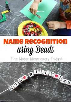 Use some beads to inspire your toddler or preschooler to learn their name as well as spell it! Great for fine motor skills too which promote writing skill.