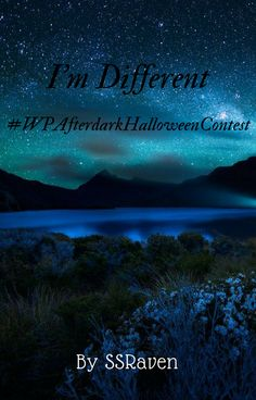 I'm Different by SSRaven | oneshot and Halloween themed | hope you enjoy! :)
