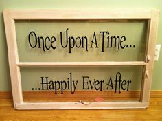 """This window has been painted in a pale french pink and distressed for that perfectly aged look. The romantic decal reads """"Once Upon A Time..."""" and """"...Happily Ever After"""". This is the perfect wedding gift or a sweet and charming accent to your shabby chic cottage. Price: $75.00. If you are interested in this item, please contact me for a shipping quote."""