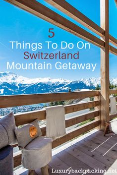 5 things to do on a Switzerland Mountain Getaway, from renting the perfect chalet to tasting delicious cuisine. Switzerland has something for everyone. Travel Around Europe, Europe Travel Tips, European Travel, Travel Destinations, Christmas Destinations, Budget Travel, France Travel, Austria Travel, Romantic Travel