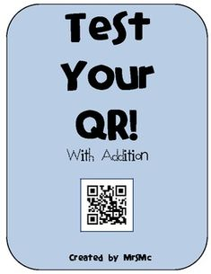 Free product and fun way to use QR codes in the classroom to practice addition!