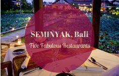 Best Restaurants in Seminyak Bali