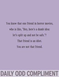 Daily Odd compliment horror films you Are not that friend