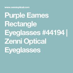 edf4df16f5 Purple Eames Rectangle Eyeglasses  4419417