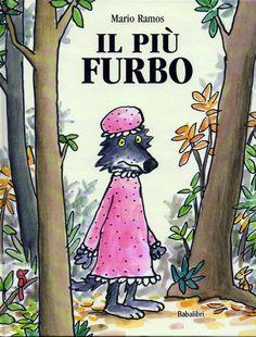 Più Furbo (Il) - Ramos Mario - Babalibri - 9788883622465 - Arcipelago - € 12,00