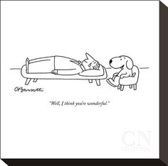 """""""Well, I think you're wonderful."""" - New Yorker Cartoon Poster Print by Charles Barsotti at the Condé Nast Collection Cartoon Posters, Cartoon Dog, I Love Dogs, Puppy Love, Dog Quotes, Funny Quotes, Cute Captions, You Are Wonderful, Best Friends Funny"""