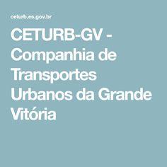CETURB-GV - Companhia de Transportes Urbanos da Grande Vitória