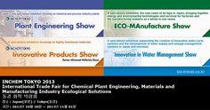 INCHEM TOKYO 2013 International Trade Fair for Chemical Plant Engineering, Materials and Manufacturing Industry Ecological Solutions 동경 화학 박람회