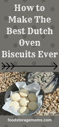 How to Make The Best Dutch Oven Biscuits Ever – Food Storage Moms – JK Sailor – bushcraft camping Camping Desserts, Camping Dishes, Camping Meals, Camping Cooking, Camping Tips, Ohio Camping, Walmart Camping, Backpacking Recipes, Camping Jokes
