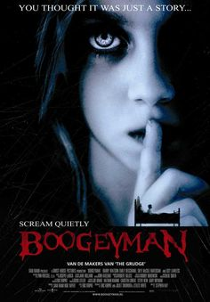 Boogeyman, 2005. Pretty well made. Scared the crap outta me.