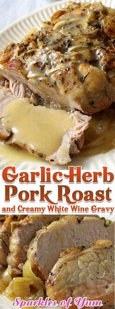 This Garlic Herb Pork Roast and Creamy White Wine Gravy turned a normal blah day into something special, we weren't even expecting it be that good. via dishes Garlic Herb Pork Roast and Creamy White Wine Gravy Pork Roast Recipes, Pork Tenderloin Recipes, Meat Recipes, Cooker Recipes, Pork Chops, Pork Roast Crockpot, Pork Roast With Gravy, Boneless Pork Loin Roast, Pork Roast Marinade