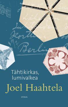 Title: Tähtikirkas, lumivalkea   Author: Joel Haahtela   Designer: Päivi Puustinen