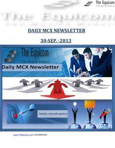 daily-mcx-newsletter-30-sep-2013 by Richa  Sharma via Slideshare