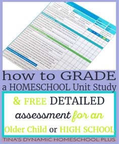 How to Grade a Homeschool Unit Study for an Older Child (& free printable high school assessment) @ Tina's Dynamic Homeschool Plus Blog