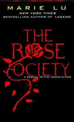The Rose Society (The Young Elites, #2) OMGOMGOMGOMGOMGOMGOMGOMGOMGOMGOMGOMGOMGOMGOMGOMGOM
