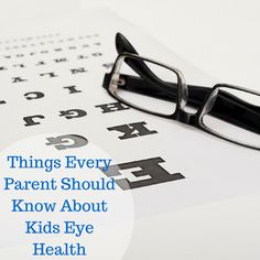 Things Every Parents Should Know About Kids Vision Health #ad #thinkaboutyoureyes Oh, and don't miss the #giveaway