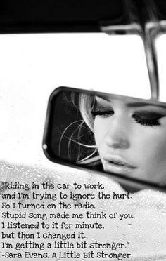 A little bit stronger - Sara Evans