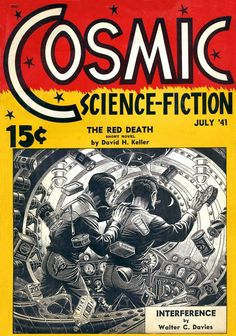 Elliott Dold - cover for Cosmic Science Fiction, July 1941
