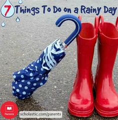 7 ideas to keep kids entertained on rainy days.