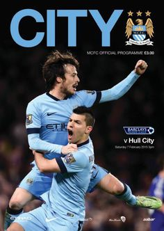 Man City 1 Hull City 1 in Feb 2015 at the Etihad Stadium. The programme cover Hull City, Football Design, English Premier League, Football Program, Sport Body, Manchester City, Home And Away, Soccer, Perfect Match