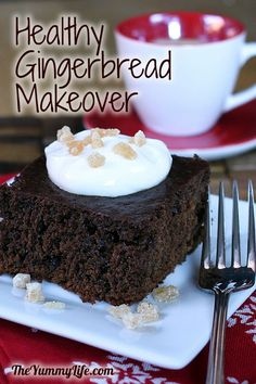 Healthy Gingerbread Makeover. Made with whole wheat flour and yogurt. www.theyummylife.com/Gingerbread_Makeover