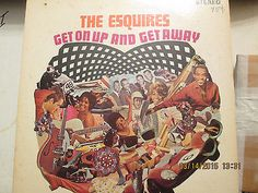 The Esquires Get On Up and Get Away Orig 1960's pressing