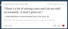 Mads Mikkelsen on what Hannibal does in the show