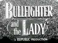 luis briones torero | Bullfighter and the Lady (1951) - Overview - TCM.com