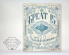 8x10 art print Great Is Thy Faithfulness от FancyThatDesignHouse