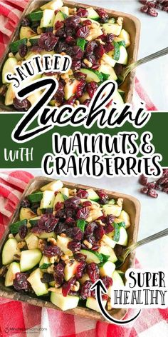 Sauteed Zucchini with Walnuts and Cranberries recipe. This healthy side dish is so quick and easy to make. #SideDish #Zucchini