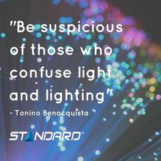 This won't happen with us!  #Standardproducts Montreal #Quebec #Ontario #Toronto #Ottawa #Vancouver #BC #Calgary #Alberta #Lighting #Light #Quote #Funny #Wise #Wednesday