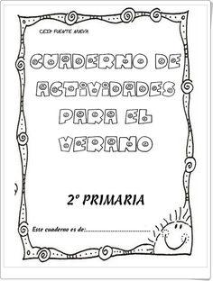 """Buen """"Cuaderno de actividades para el verano"""" de 2º nivel de Educación Primaria en las áreas de Lengua Española y Matemáticas, elaborado por el Colegio """"Fuente Nueva"""" de San Pedro de Alcántara (Málaga)."""
