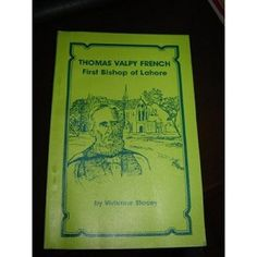 Thomas Valpy French First Bishop of Lahore - English Edition