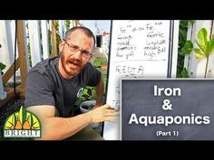 ▶ Iron in Aquaponics - YouTube -n this video on Iron & Aquaponics, Dr. Nate Storey from Bright Agrotech explains soluble vs. insoluble iron and what kinds of iron supplements exist for aquaponics systems. Don't forget: each system is different! Make sure to watch part two on calculating how much iron you need for YOUR system!