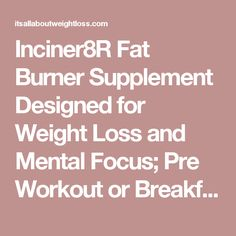 Fat Burner Supplement Designed for Weight Loss and Mental Focus; Pre Workout or Breakfast Pills for Day-long Appetite Control and Fat Loss; Diet Pills for Men and Women – 60 Servings Weight Loss Body Wraps, Weight Loss Camp, Medical Weight Loss, Weight Loss Blogs, Fat Burner Supplements, Weight Loss Supplements, Fat Burning Pills, Weight Loss Motivation Quotes, Meal Plans To Lose Weight