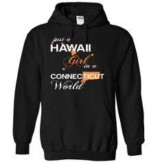 Best gift - (HIJustCam002) Just A Hawaii Girl In A Connecticut World T-shirt/mug BLACK/NAVY/PINK/WHITE M/L/XL/XXL/3XL/4XL/5XL