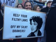 "Women's march US Trump inauguration 2017. ""Keep your filthy laws off my silky drawers"" feminist quotes, feminism, funny quotes, women's empowerment, humor, feminist humore"